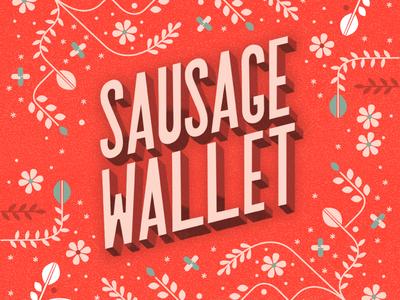 Sausage Wallet