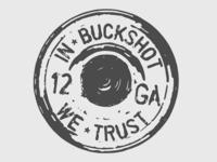 In Buckshot We Trust