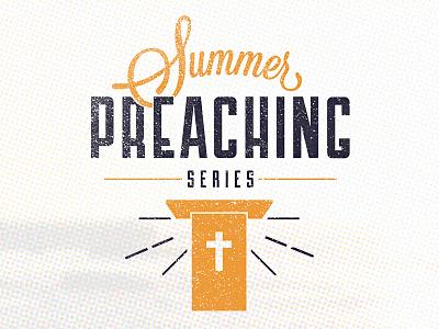 Summer Preaching Series typography branding series preaching summer