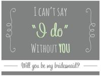 Bridesmaid Invite
