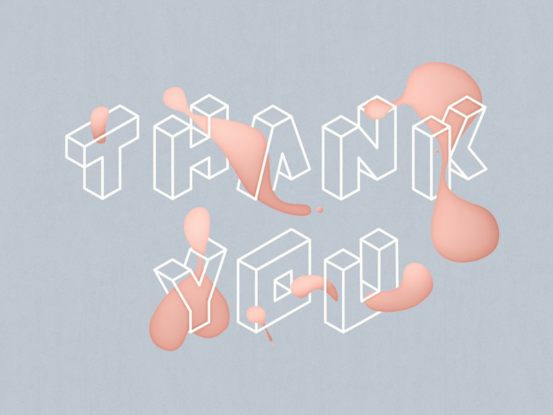 Thanks! minimal clean simple blob isometric illustration lettering you thank
