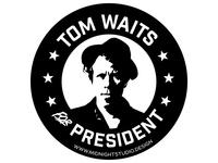 Tom Waits for President