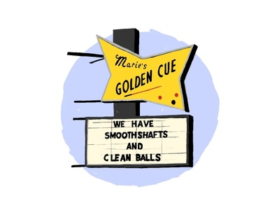 Marie's Golden Cue adobe fresco illustration clean balls smooth shafts pool hall signage chicago