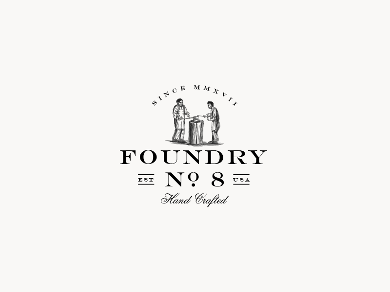 Foundry No8 artisan retro vintage logo handdrawn working man foundry company candle rustic handmade vintage handcrafted