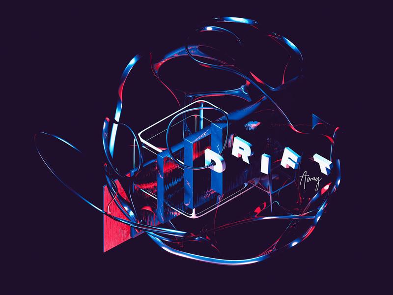 Drift - 3D Abstract Art 3d art redshift octane modern float light lighting chromatic detailed typography lettering 3d 3d text 3d type render art abstract cinema 4d cinema4d