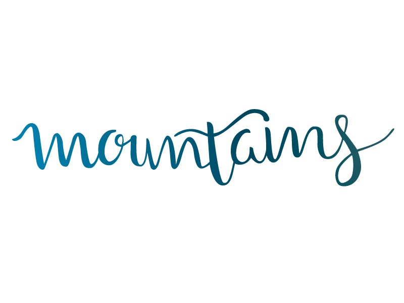 Mountains brush type hand lettering