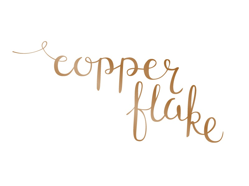 Copper Flake hand lettering calligraphy