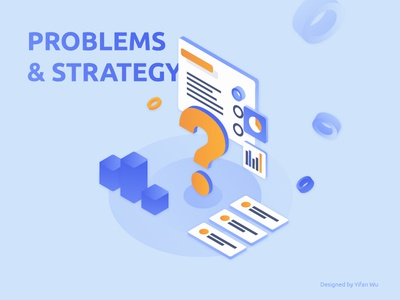 Problems & Strategy