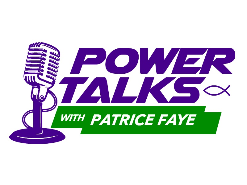 Power Talks with Patrice Faye Christian Radio Show logo power talks with patrice faye christian radio christian radio show logo