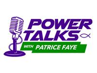 Power Talks with Patrice Faye Christian Radio Show logo