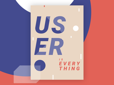 User Is Everything user interface