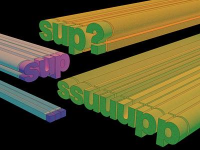 sup? typogaphy blender illustration 3d