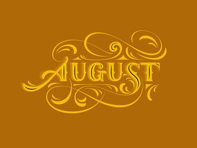 August blackletter flourishes lettering