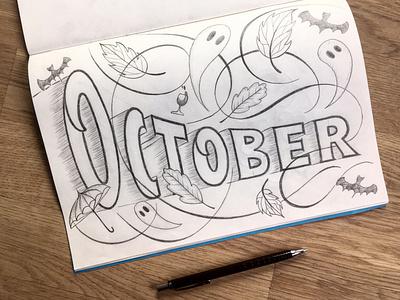 October illustration sketch flourishes lettering