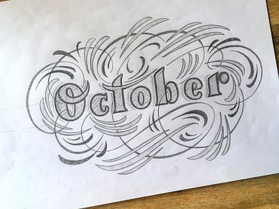 October 2 sketch flourishes lettering
