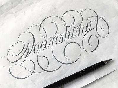 Nourishing sketch flourishes lettering