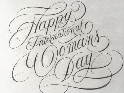 Int Women's Days sketch script flourishes lettering