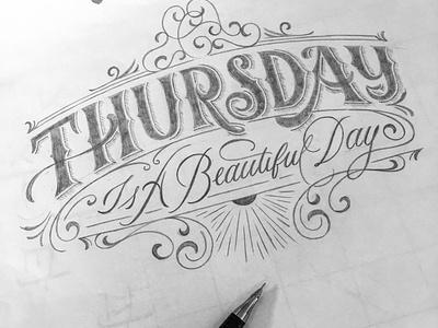 Thursday sketch script flourishes lettering