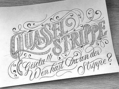 Quasselstrippe sketch script flourishes lettering