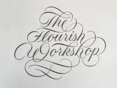 The Flourish Workshop workshop sketch script flourishes lettering