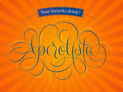 Aperolista texture illustration script flourishes lettering