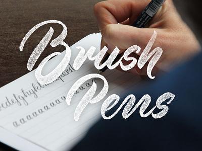 Brush Pens brush pen lettering