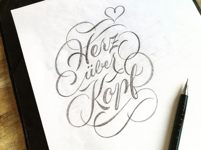 Heru-ueber-Kopf sketch flourishes script lettering
