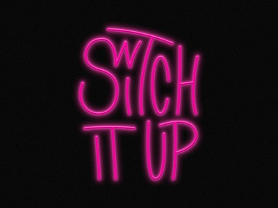 Switch It Up 2 rebound design neon pink lettering art lettering typography
