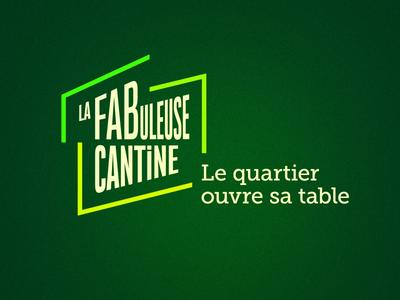 La FABuleuse Cantine - Identité visuelle foodlab fablab canteen cantine restaurant food naming branding identity logo