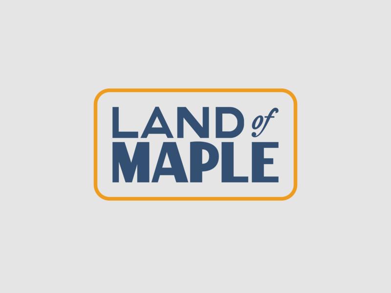 Land of Maple Wordmark wordmark lettering identity branding identity