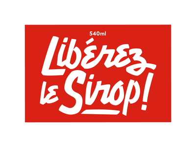 Libérez le sirop (Free the Syrup) Sticker hand lettering lettering syrup maple