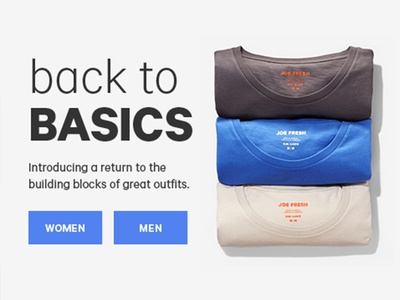 Back to Basics graphic design type design creative ecommerce joe fresh colour product laydown