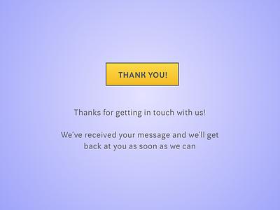 Daily UI #077 - Thank You dailyui thank you user interface design ui design daily ui dailyui
