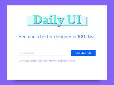 Daily UI #100 - Daily UI Landing Page dailyui landing page landing page web design user interface design ui design daily ui dailyui