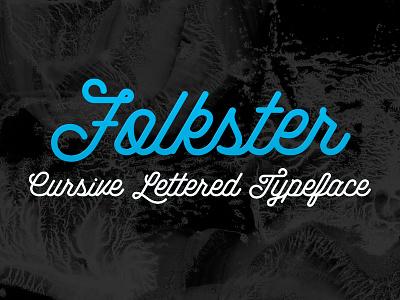 Folkster - Cursive Script Typeface folk folkster font typeface 2015 hand lettered lettering script cursive