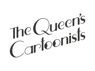 Logo: The Queen's Cartoonists roaring 20s cartoons custom font typography art deco band logo