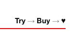 Try → Buy → ♥