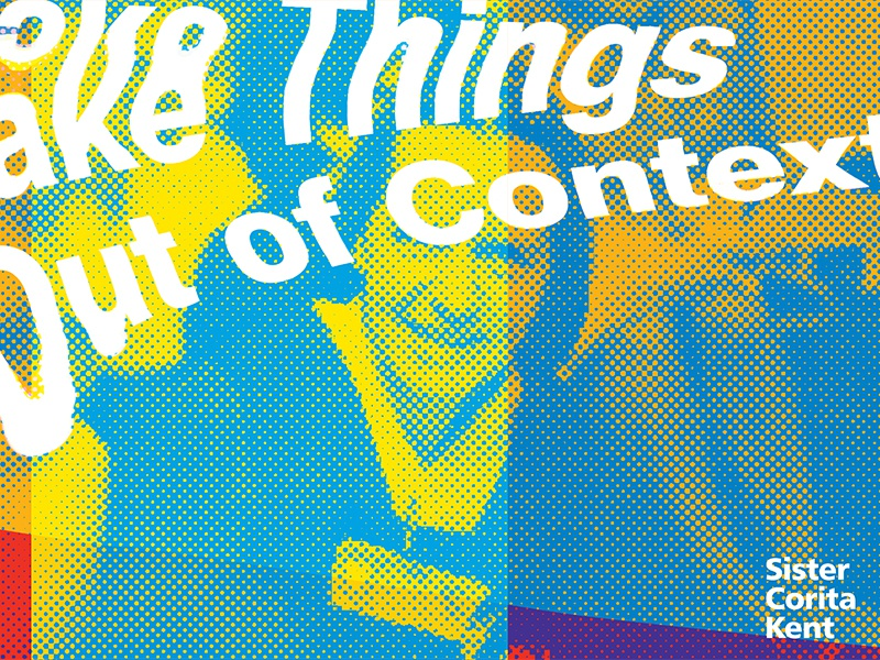 Sister Corita Kent - Take Things Out of Context experimental distorted type halftone print corita