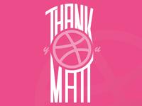 Thank You @mattdangelo