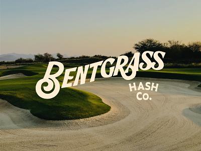 Bentgrass Hash Co - logo Designs v2 custom lettering lettering typography apparel golf apparel sport branding hash cannabis golf