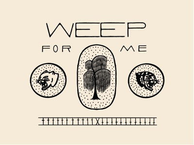 Weep For Me drawing illustration badge tree emblem sand hand type weep willow panther head tiger head tiger panther