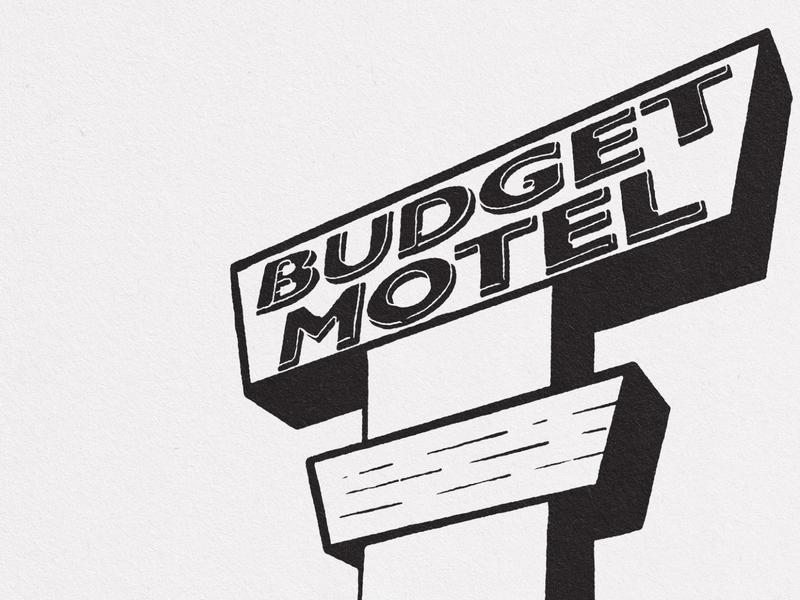 Budget Motel texture shadow budget blackandwhite illustration lettering sign hotel sign motel sign hotel motel