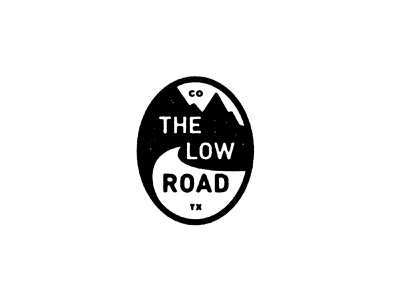 The Low Road - Alternate Logo badge mountain texas colorado sticker patch trail badge type logo music airshp austin
