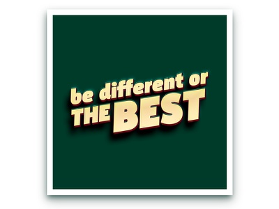 be different or THE BEST text quote green 3d icon logo type design type