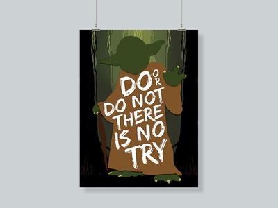 Do or do not there is no try - Yoda motivational nerd poster wall print green quotes yoda star wars