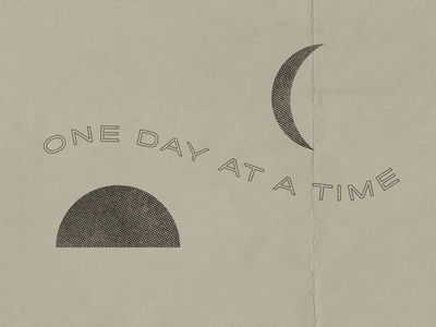 One Day at a Time phrase quote illustration type design typography
