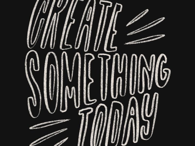Create Something create illustration lettering