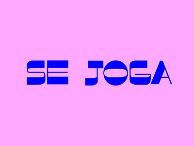 Se Joga slang se joga typography type lettering