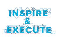 Inspire & Execute