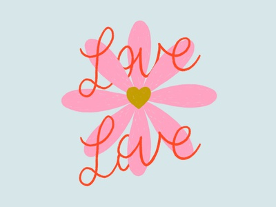 Love, Love Daisy design illustration ipad hand drawn type typography type pride heart typogaphy hand lettering handlettering lettering pink daisy love